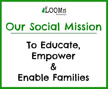 The LOOMs Social Mission